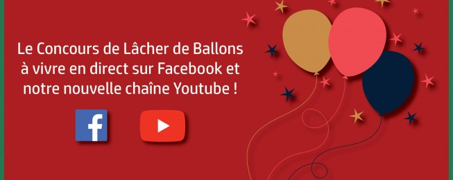 Vivez en direct le Lâcher de Ballons !